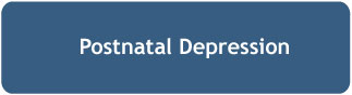 Postnatal Depression Button